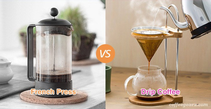 French Press vs. Drip Coffee